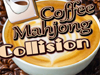 Coffee Mahjong Collision